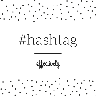 #Hashtag effectively - Lucy Lettersmith