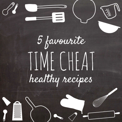 Time cheat healthy recipes - Lucy Lettersmith